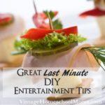 Last Minute DIY Entertainment Tips