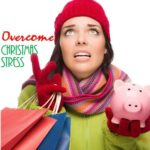 Overcome Christmas Stress