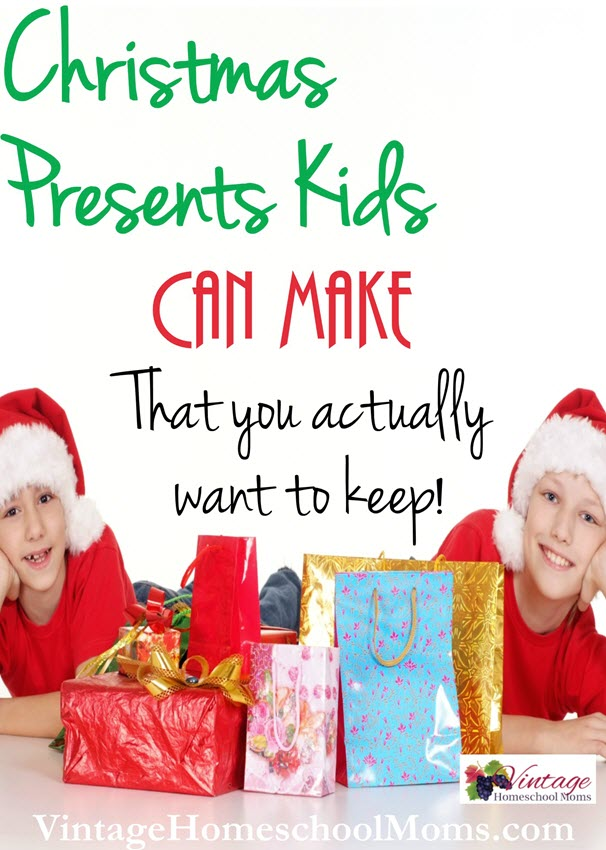 Christmas Gifts Kids Can Make | Do your kids want to make gifts? There are plenty of Christmas gifts kids can make that you will actually want to keep. #Homeschool #homeschooling #podcast #kidgift