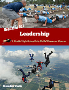 Real Men 103: Leadership High School Character Class