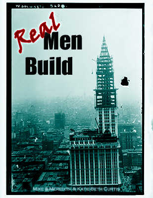 Real Men Build Bible Study Workbook