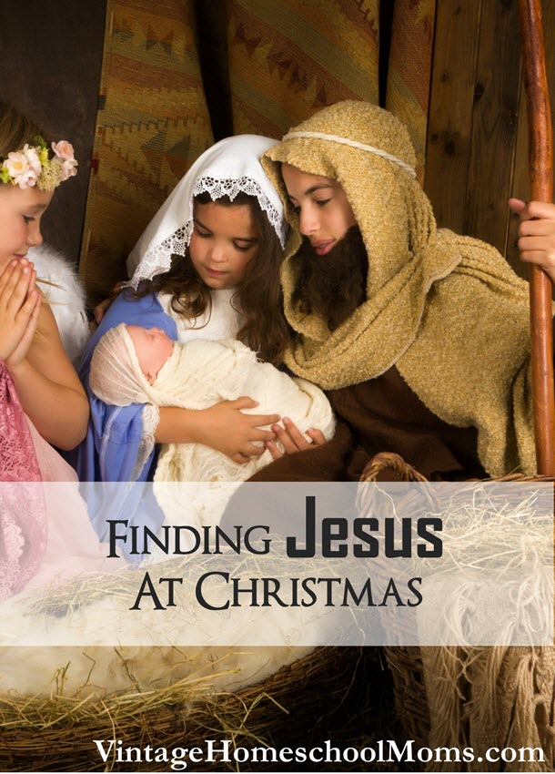 finding Jesus at Christmas | Finding Jesus at Christmas seems to be the obvious choice, right? That is the entire reason for the season. #Homeschool #homeschooling #podcast #findingjesus