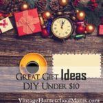 Ten Dollar DIY Great Gift Ideas