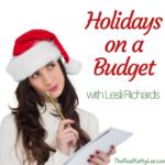 Holidays on a Budget with Lesli Richards