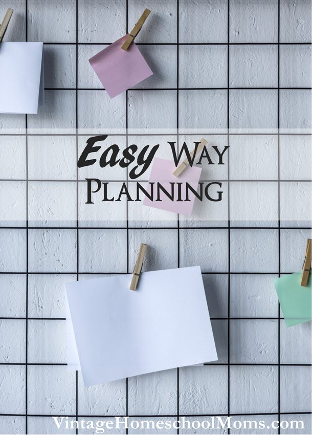 easy way planning | In this episode,  Easy Way Planning, Felice discusses a system she recently began using to plan her day, her week, her month, and her year.#Homeschool #homeschooling #podcast #easyplanning
