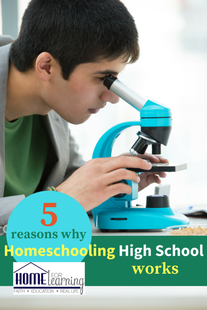 5 Reasons why homeschooling high school works