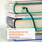 Literature in the Homeschool
