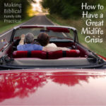 Have A Great Mid-life Crisis – MBFLP 194