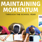Maintaining Momentum Through the Homeschool Year
