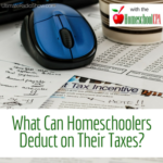 What Can Homeschoolers Deduct on Their Taxes?