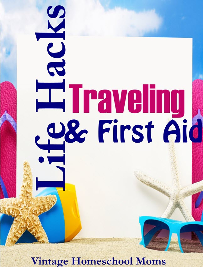 life hacks traveling and first aid | Traveling with kids can be stressful and with these traveling and first aid life hacks this is an easier way to make things happen. #Homeschool #homeschooling #podcast #lifehacks