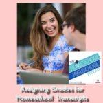 HSHSP Ep 98: Assigning Grades for Homeschool Highschool Transcripts