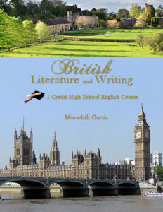 British Literature & Writing High School Course by Meredith Curtis