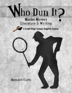 Create a High School Class like Who Dun It? Murder Mystery Literature and Writing High School Class by Meredith Curtis