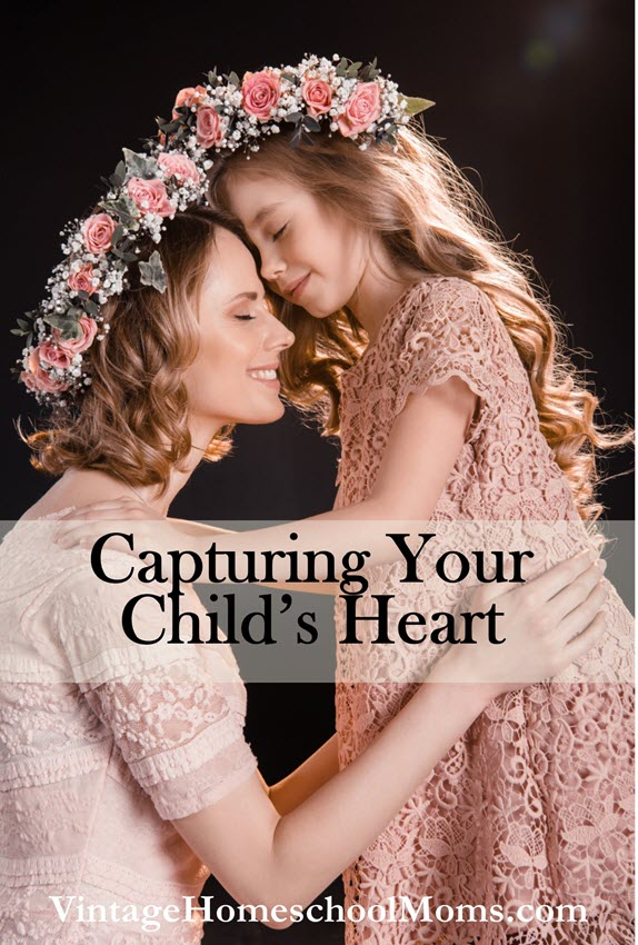capturing your child's heart | Capturing your child's heart a life-long relationship is forged. Do you realize that most of the time a little child does something for you out of love? #Homeschool #homeschooling #podcast #childsheart