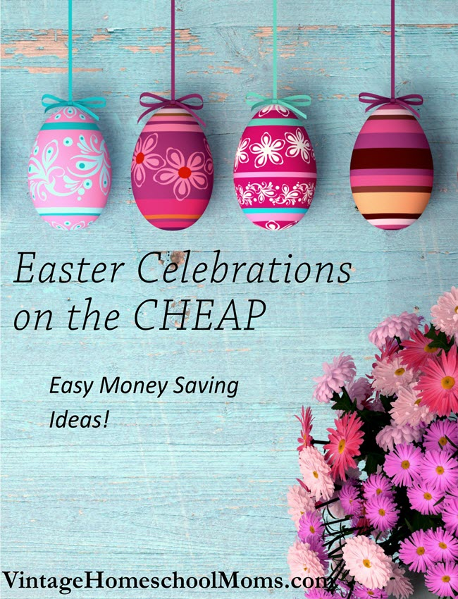Easter Celebrations On The Cheap | Easter celebration on the cheap includes fun and easy ideas. Celebrating Easter on the cheap doesn't mean skimping on our favorite time of the year, it means celebrating in style and saving money along the way. #Homeschool #homeschooling #podcast #eastercelebrations
