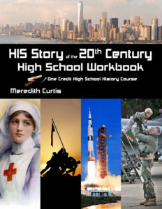 HIS Story of the 20th Century: High School Workbook by Meredith Curtis