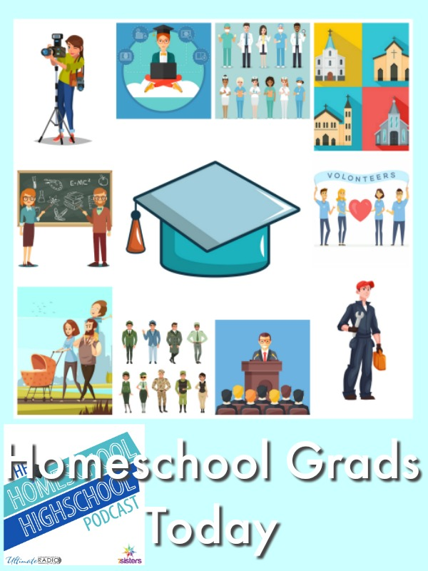 HSHSP Ep 100 What Homeschool Graduates Are Doing Now