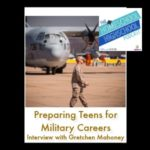HSHSP Ep 102: Preparing Teens for Military Careers, Interview with Gretchen Mahoney
