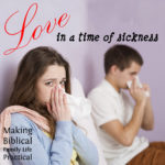 Love in a Time of Sickness – MBFLP 221 (repeat!)