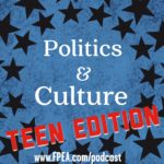 Politics and Culture: Teen Edition