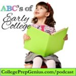 Special Replay: ABC's Of Early College