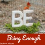 Be Still: Being Enough