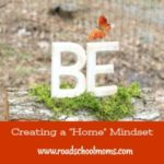 Be Still: Creating a Home Mindset