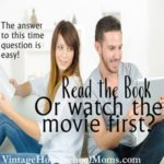 read the book watch the movie first