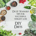 DIY Diets
