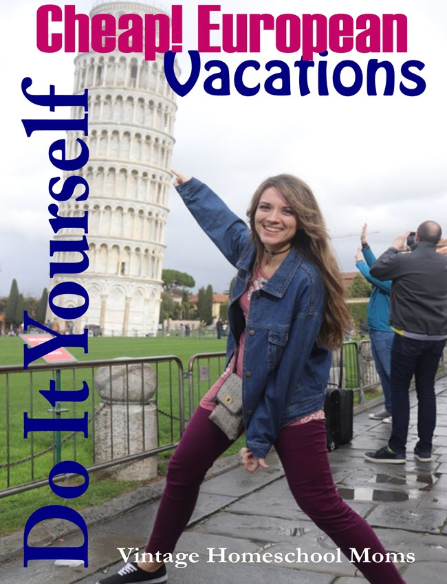 DIY European Travel On The Cheap | Did you know that DIY European travel on the cheap is possible? Is traveling to Europe a far-off dream due to finances, time, or both? #Homeschool #homeschooling #podcast #EuropeanVacations