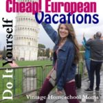 DIY European Travel on the Cheap