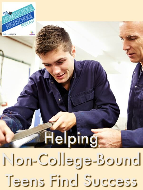 HSHSP Ep 108: Helping Non-College-Bound Teens Find Success