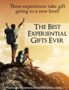 best experiential gifts ever | What are the best experiential gifts you can give? The ones that last a lifetime in memories! #Homeschool #homeschooling #podcast #ExperimentalGifts