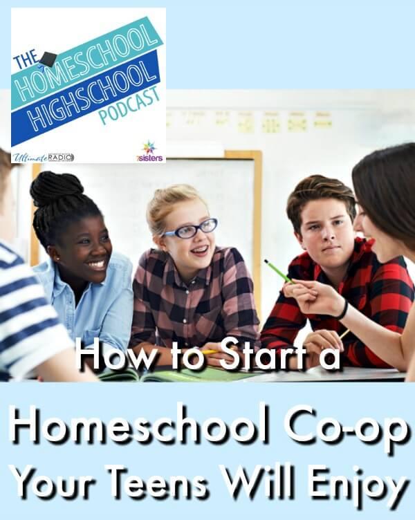 HSHSP Ep 109: How to Start a Homeschool Co-op Your Teens Will Enjoy