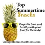 Summertime Healthy Snacks