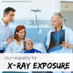 Homeopathy for X-Ray Exposure (and Exposure to Radiation)