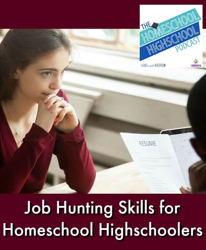 HSHSP Ep 113: Job Hunting Skills for Homeschool Highschoolers
