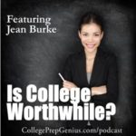 Best of College Prep Genius:  Is College Worthwhile?