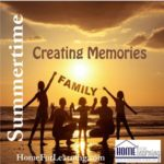 Making Memories as a Family: Summer Edition