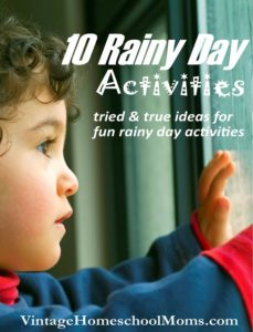 rainy day activities | Are you ready for some fun rainy day activities? Unless you live in a frigid place there will be a time that rainy day activities will come in handy. #Homeschool #homeschooling #podcast #RainyDay