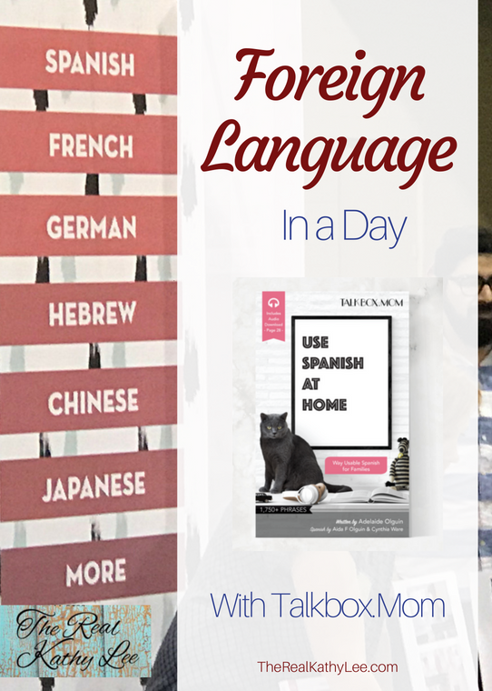 Foreign Languages in a Day with TalkBox.Mom and The Real Kathy Lee