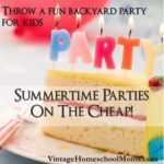 Summertime Parties On The Cheap