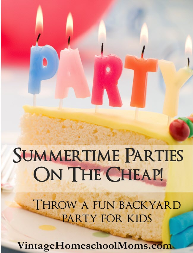 summertime parties | Summertime parties can cost a small fortune. In this podcast, we discuss yummy foods and ideas to keep your party within budget. Fun times can be had by all! #Homeschool #homeschooling #podcast #SummertimeParty