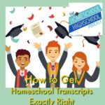 HSHSP Ep 120 How to get the homeschool transcript exactly right