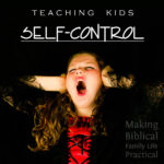 Teaching Kids Self-Control – MBFLP 207