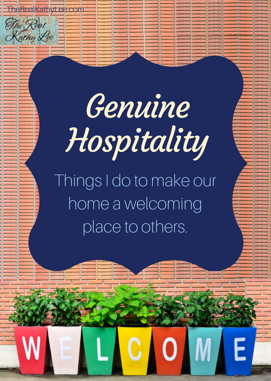 Genuine Hospitality - Click to Read the Things I do to make our home a welcoming place to others.