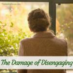 The Damage of Disengaging