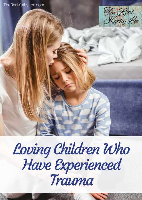 Loving Children Who Have Experienced Trauma with The Real Kathy Lee