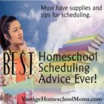 Best Homeschool Scheduling Advice